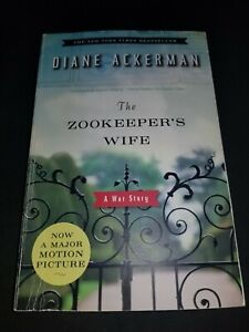 The Zookeeper's Wife: A War Story by Ackerman, Diane