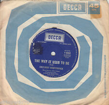 ENGELBERT HUMPERDINCK The Way It Used To Be / A Good Thing Going 45