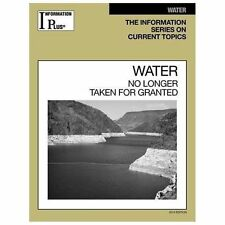 Water: No Longer Taken for Granted (Information Plus Reference Series)