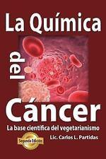 La Quimica Del Cancer by Carlos Partidas (2014, Paperback)