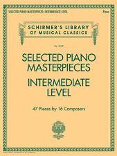 Selected Piano Masterpieces Intermediate Level Sheet Music Schirmer's 050600823