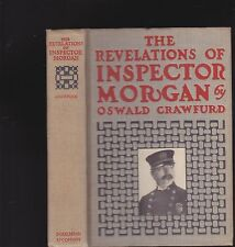 THE REVELATIONS OF INSPECTOR MORGAN. By Oswald Crawford. 1st U.S. edition: 1907