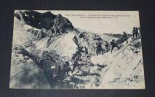 CPA 1915 GUERRE 14-18 DAUPHINE CHASSEURS ALPINS EN MANOEUVRES GLACIER DU RATEAU