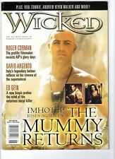 WoW! Wicked v3#2 The Mummy Returns! Roger Corman! Dario Argento! Hellboy! Fever!