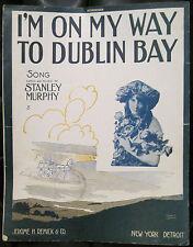 Irish Sheet Music I'M ON MY WAY TO DUBLIN BAY Josie Heather 1915 S Murphy WWI