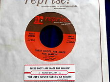 NANCY SINATRA~THESE BOOTS ARE MADE FOR WALKIN~REPRISE~THE CITY NEVER ~ POP 45
