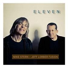 Mike Stern And Jeff Lorber Fusion - Eleven (NEW CD)