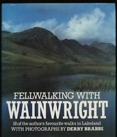 Fellwalking with Wainwright: 18 of the Author's Favourite Walks in Lakeland,Alf