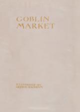 Goblin Market, 1933, ARTHUR RACKHAM Vintage Classic Literature Poster