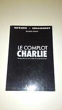 Le complot Charlie - Mathieu Foulot - Atlande