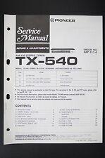 PIONEER TX-540 Stereo Tuner Original Service-Manual Repair & Adjustments o105