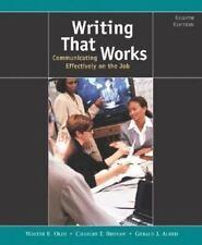 Writing That Works: Communicating Effectively on the Job, Walter E. Oliu, Charle