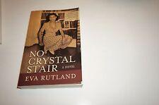 RARE SIGNED NO CRYSTAL STAIR [9781934178010] - EVA RUTLAND (PAPERBACK) BOOK