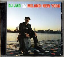 D J JAD CD MILANO NEW YORK 2006 made in the EU  17 tracce ARTICOLO 31