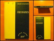 Freudaines par André Duquesne. Policier Série Noire Gallimard N° 237