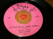 BILLY LANE - LITTLE BOYS AND GIRLS - ALL OF THE TIME  / LISTEN - TEEN POPCORN