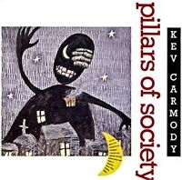 KEV CARMODY - Pillars of Society CD-r BRAND NEW!