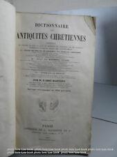 Martigny Dictionnaire des Antiquités Chrétienne Réfrence religion Edition origin