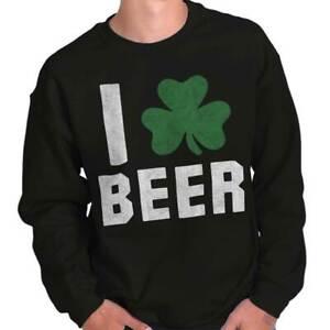 Love Beer Funny St Patricks Day Gift Patty Adult Long Sleeve Crew Sweatshirt