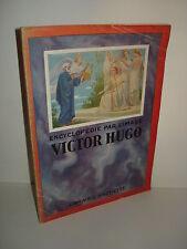 Encyclopédie par L'image : Victor Hugo   1927