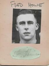 Signed Fred Howe 1912-1984 Liverpool Manchester City Grimsby Town Oldham 1930s