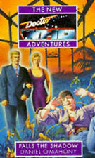 The New Doctor Who Adventures:Falls the Shadow by Daniel O'Mahony Paperback 1994