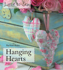 Create Hanging Hearts Shabby Chic Designs Fun Love to Sew Quilting Pattern Book
