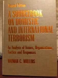 A Sourcebook on Domestic and International Terrorism, Wayman C. Mullins