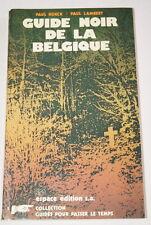 GUIDE NOIR DE LA BELGIQUE KOECK LAMBERT 1976  BELGIQUE