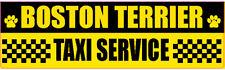 BOSTON TERRIER TAXI SERVICE DOG STICKER