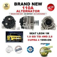 FOR SEAT LEON 1M 1.9 SDi TDi 4WD 2.8 CUPRA 4 1999-ON BRAND NEW 110A ALTERNATOR