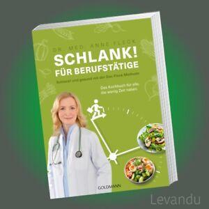 SCHLANK! FÜR BERUFSTÄTIGE | ANNE FLECK | Gesund mit Doc Fleck Methode - Kochbuch