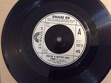 "SHAM 69 ,  YOU'RE A BETTER MAN THAN I 7"" SINGLE vinyl  RECORD!   PUNK  ex"