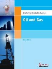 English for Global Industries: Oil and Gas by Stephen Oliver   Paperback Book  