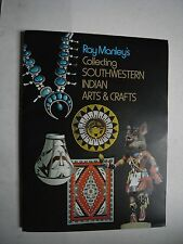 Ray Manley's Collecting Southwestern Indian Arts & Crafts + 3 other booklets