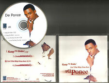 DE PONCE Keep on Ridin / Jus the way you are w/ 2 INSTRUMENTAL LIMTIED CD Single