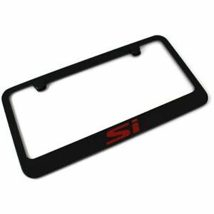 "Honda Civic ""Si"" License Plate Frame Black Powder Coated Metal Engraved"