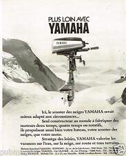 Publicité Advertising 1973 Les Moteurs Bateau scooter des neiges Yamaha