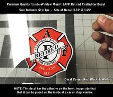 IAFF Retired Firefighter INSIDE WINDOW MOUNT Decal Sticker 3.65 Inch 0232