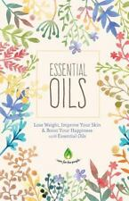 Aromatherapy, Natural Remedies, Health and Healing: Essential Oils: Lose...