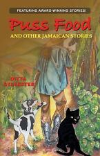 Puss Food and Other Jamaican Stories by Ditta Sylvester