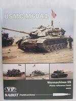 SABOT Warmarchines #5: USMC M60A1 - Color Profiles &  Photos