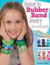 Hooked on Rubber Band Jewelry Loom Bands  Design Originals  New Book