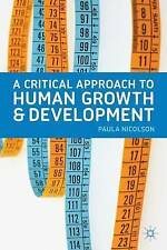 A Critical Approach to Human Growth and Development, Nicolson, Paula, New, Paper