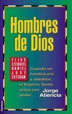 Hombres de Dios: Cuando un hombre ora y obedece, el Espíritu Santo actúa con