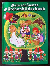 Mein schönstes Märchenbilderbuch    Wundervolle Illustrationen!