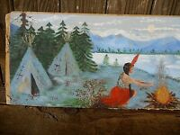 Outsider Kitsch Painting Unknown Artist Tee pee Maiden Canoe Camp Fire Indian