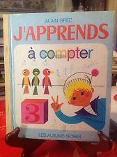 Enfantina - J'apprends à compter - Alain Grée - Albums roses E1