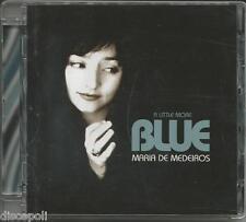 MARIA DE MEDEIROS - A little more blue - CD 2007 NEW