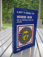 Ingegneria Solare By Giuliano Dall'O' 1982 Isbn 887005523X